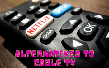Alternatives To Cable TV That WILL Save You Money