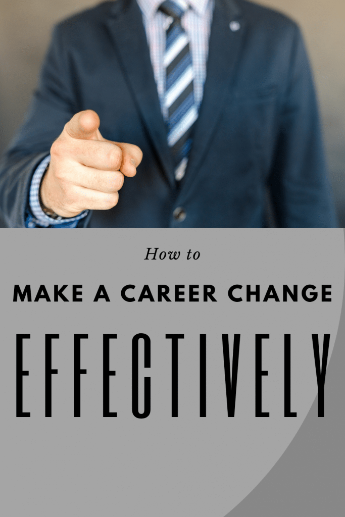 How to make a career change effectively