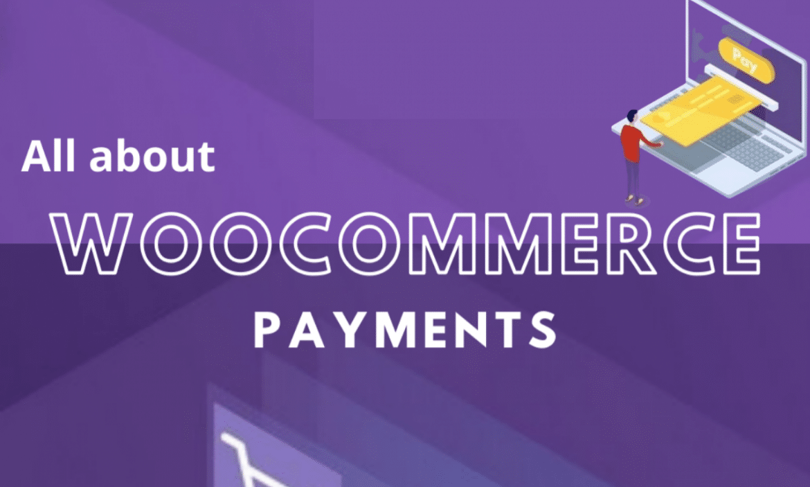 WooCommerce Payments. The Real Deal Made By WooCommerce