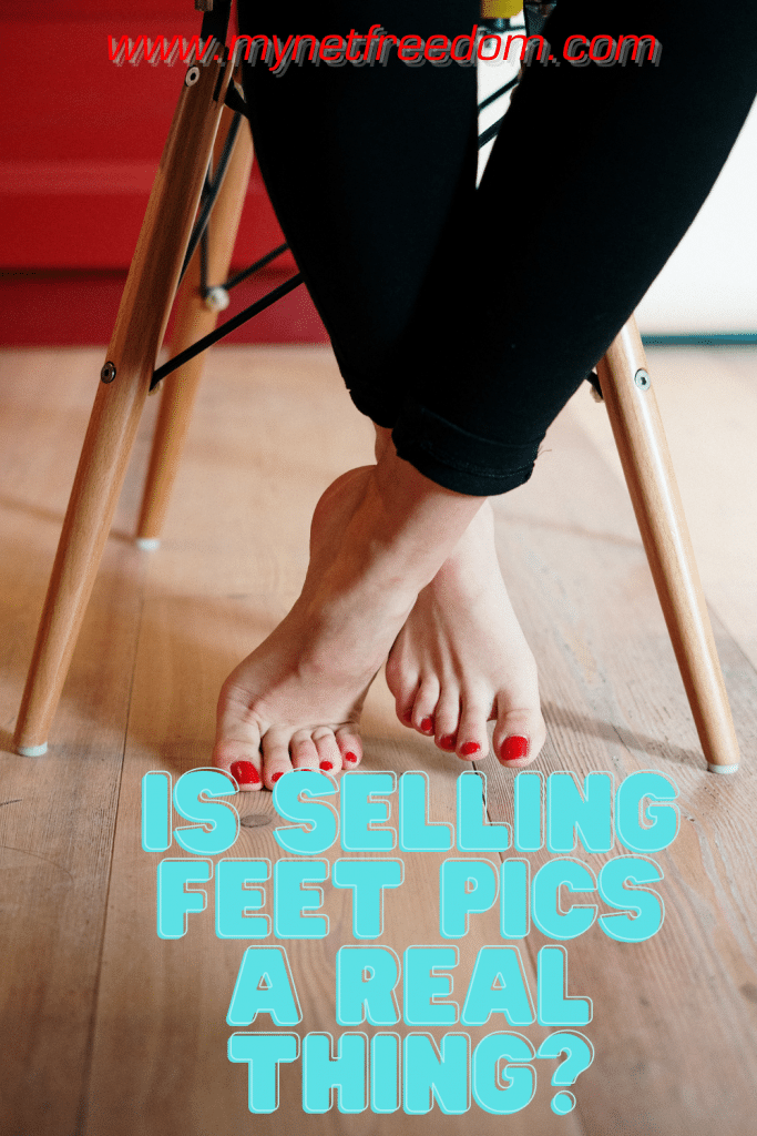 Is Selling Feet Pics A Real Thing?