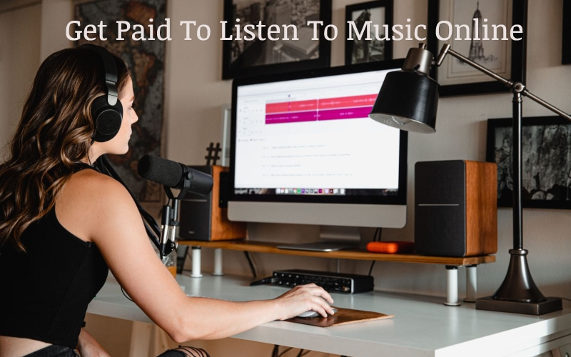 Get Paid To Listen To Music Online! The Side Hustle Anyone Can Do