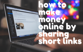 How To Make Money Online Sharing Links